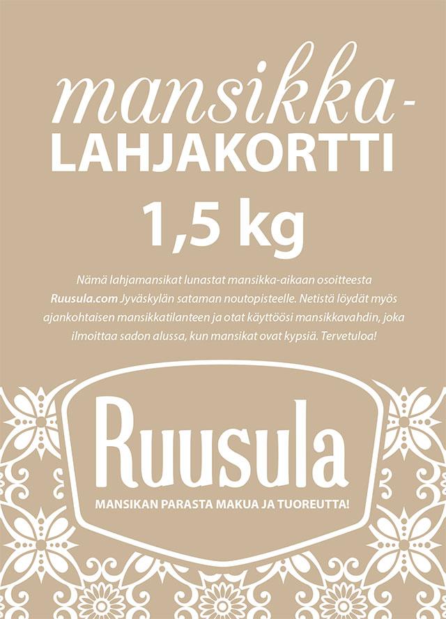 Mansikkalahjakortti 1,5 kg Hinta 16€/kpl (sis. Alv 14%) Minimitoimitus 5 kpl